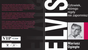Tomiczanin napisał książke o Elvisie