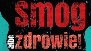 """Kampania edukacyjna """"smog albo zdrowie"""""""