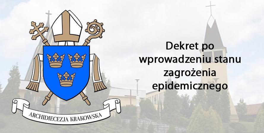 Dekret dotyczący dyspensy od obowiązku uczestnictwa we Mszy Św.