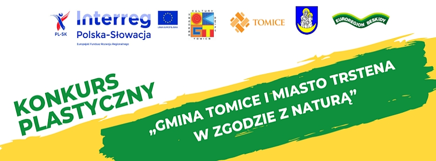 """Konkurs plastyczny """"Gmina Tomice i Miasto Trstena w zgodzie z naturą"""" OKGT 2021"""