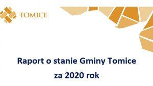 Raport o stanie gminy Tomice za rok 2020 – informacje o debacie publicznej