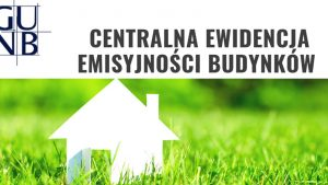 Centralna Ewidencja Emisyjności Budynków (CEEB) – Nowe obowiązki od 1 lipca br.