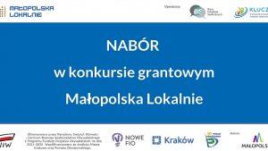 Konkurs grantowy Małopolska Lokalnie