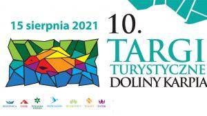 Zaproszenie na X Targi Turystyczne Doliny Karpia